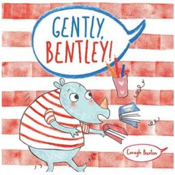 Gently, Bentley! (Book)