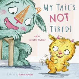 My Tail's Not Tired! (Book)