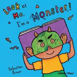 Look At Me! I'm A Monster (Book)